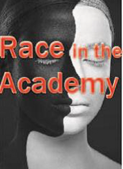 Race in the Academy